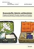 Museumskoffer, Material- und Ideenkisten: Projekte zum Sammeln, Erkunden, Ausstellen und Gestalten für den Kunstunterricht der Primarstufe, der ... I und die Museumspädagogik (KONTEXT, Band 2)