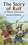 The Story of Rolf: A Viking Adventure (Dover Children's Classics)