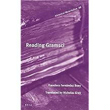 Reading Gramsci (Historical Materialism)