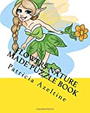 Flowers Nature Made Puzzle Book: Search Word Puzzles