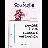 L'amore è una formula matematica (Youfeel)