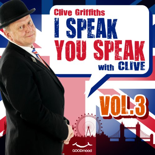I speak you speak with Clive Vol. 3  Audiolibri