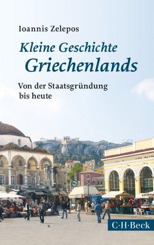 Kleine Geschichte Griechenlands: Von der Staatsgründung bis heute (Beck Paperback 6121)