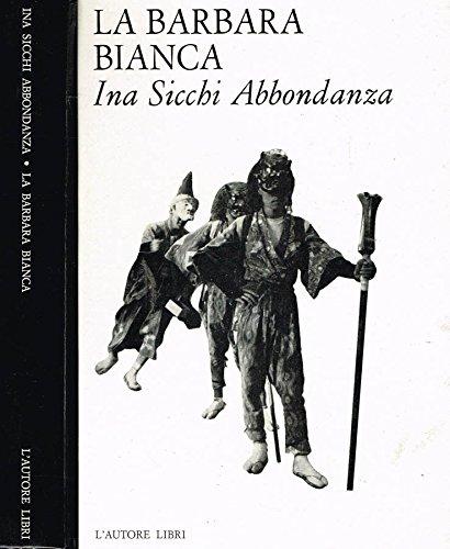 LA BARBARA BIANCA.