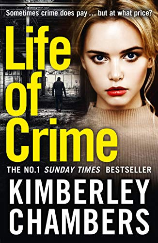 Life of Crime  The gripping No 1 Sunday Times bestseller by  Chambers af13cf5c8