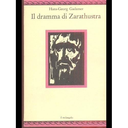 Il Dramma Di Zarathustra