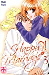 Happy Marriage ?! Edition simple Tome 3