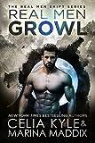 Real Men Growl (Paranormal Werewolf Shapeshifter Romance) (Real Men Shift Book 3) (English Edition)