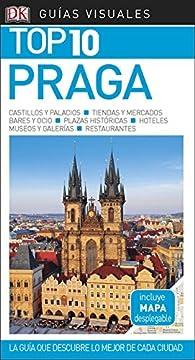 Guía Visual Top 10 Praga: La guía que descubre lo mejor de cada ciudad par  Varios autores