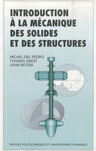 Introduction à la mécanique des solides et des structures