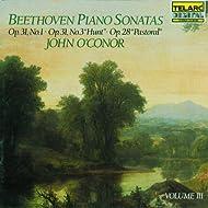"""Beethoven: Piano Sonatas Volume 3: Op. 31, No. 1; Op. 31, No. 3 """"Hunt;"""" Op. 28 """"Pastoral"""""""