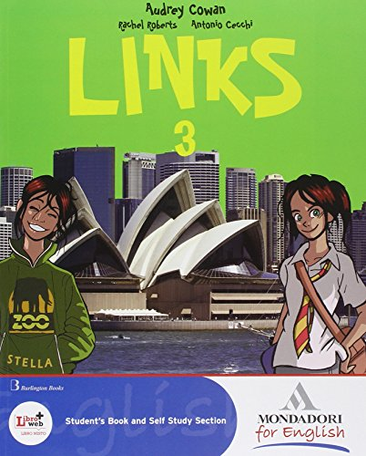 Links. Con magazine. Per la Scuola media. Ediz. bilingue. Con CD Audio. Con CD-ROM. Con espansione online: 3