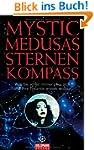 Mystic Medusas Sternenkompass: Was Si...