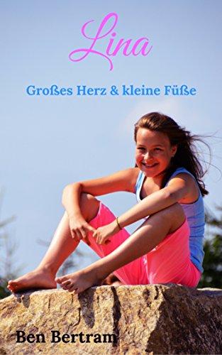 Lina: Großes Herz & kleine Füße