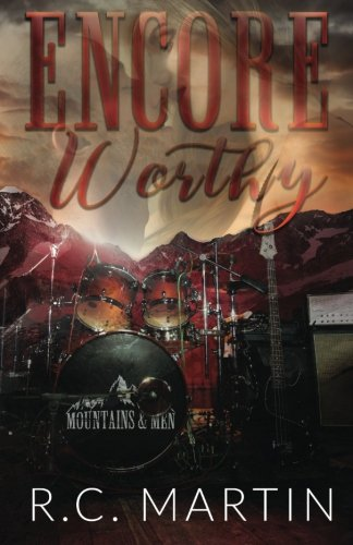 Encore Worthy: a Mountains & Men prequel novella: Volume 1