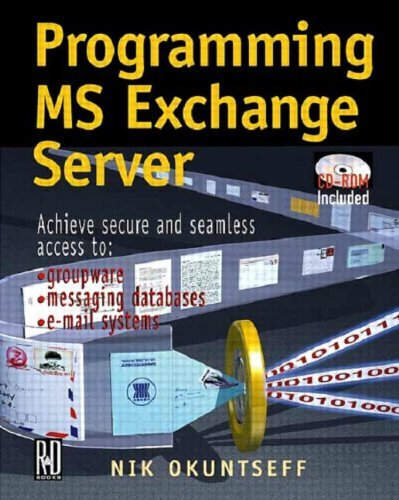 Programming MS Exchange Server by Nik Okuntseff (1999-01-06) par Nik Okuntseff
