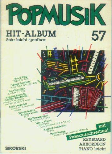 Popmusik Hit-Album 57 - sehr leicht spielbar - Keyboard, Akkordeon, Piano leicht