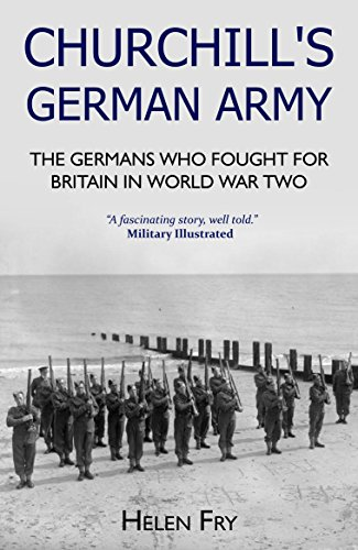 Reich Thistle (Churchill's German Army: The Germans who Fought for Britain in World War Two (English Edition))