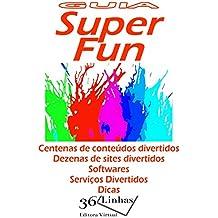 Guia Super Fun (Portuguese Edition)