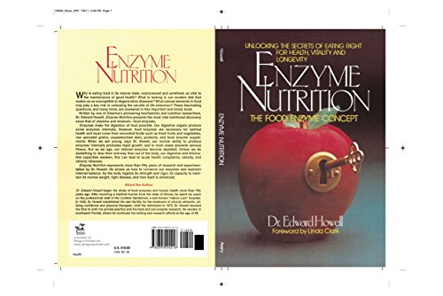 Enzyme Nutrition: Unlocking the Secrets of Eating Right for Health, Vitality and Longevity: The Food Enzyme Concept por Edward Howell