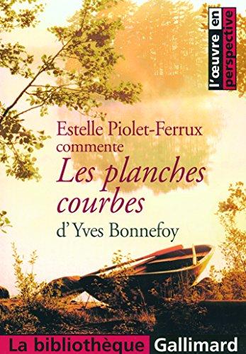 Les planches courbes d'Yves Bonnefoy