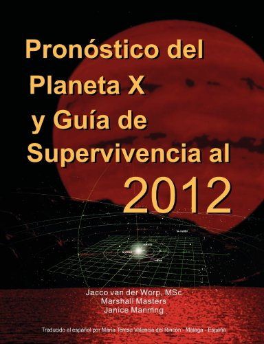 Descargar Libro Pron Stico del Planeta X y Gu a de Supervivencia Al 2012 de Marshall Masters