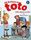 Blagues de Toto T08 L'élève dépasse le mètre