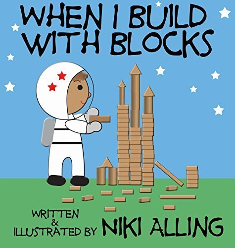 When I Build With Blocks by Niki Alling (2014-10-19)