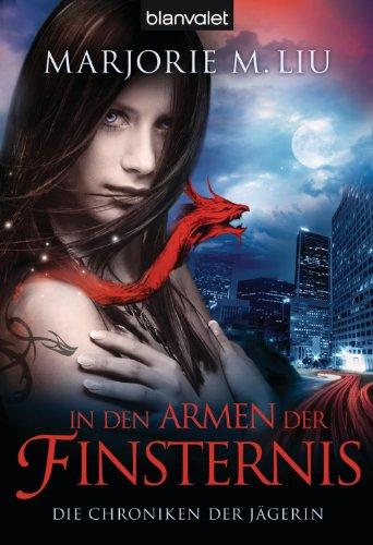 Die Chroniken der Jägerin 2: In den Armen der Finsternis (German Edition)