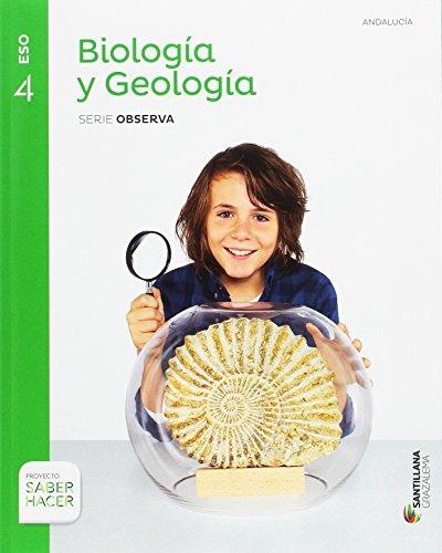 BIOLOGIA Y GEOLOGIA SERIE OBSERVA 4 ESO SABER HACER - 9788491320418