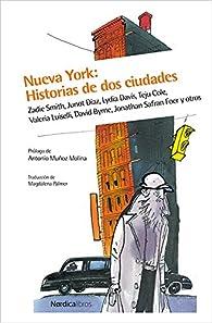Nueva York: Historia de dos ciudades par Zadie Smith