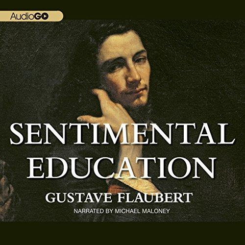 Sentimental Education  Audiolibri