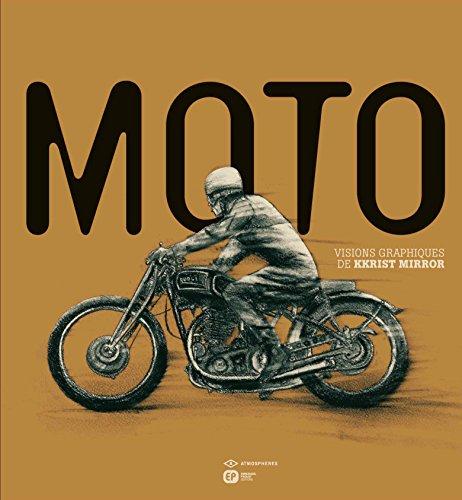 Moto : Visions graphiques de Kkrist Mirror par Kkrist Mirror