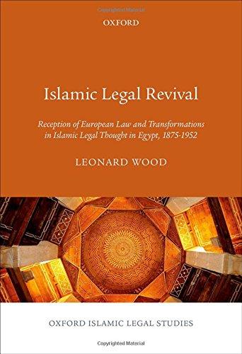 Read PDF Islamic Legal Revival: Reception of European Law