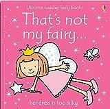 That's Not My Fairy by Fiona Watt (2004-07-30)