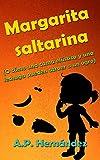 Margarita saltarina (o cómo una cama elástica y una lechuga pueden atraer a un ogro): Un libro infantil con humor, acción y mucha fruta