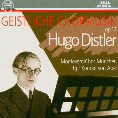 Hugo Distler: Geistliche Chormusik
