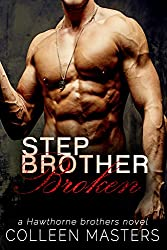 Stepbrother Broken (The Hawthorne Brothers Book 2) (English Edition)