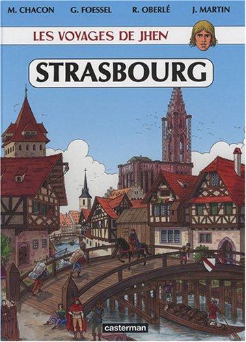 Les voyages de Jhen : Strasbourg : Des origines au XVIe siècle