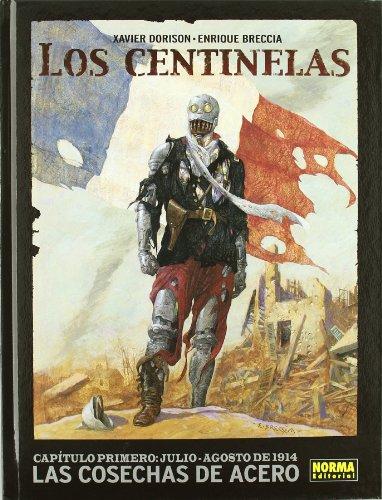 Los centinelas 1, Las cosechas de acero Cover Image