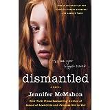 Dismantled: A Novel by Jennifer McMahon (2010-05-18)