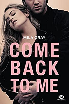 Come back to me par [Gray, Mila]