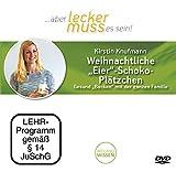 Weihnachtliche 'Eier'-Schoko-Plätzchen. Gesund 'Backen' mit der ganzen Familie, Kirstin Knufmann, DVD