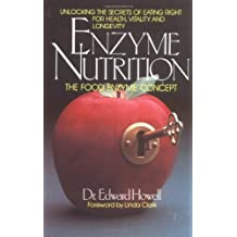 Enzyme Nutrition: The Food Enzyme Concept