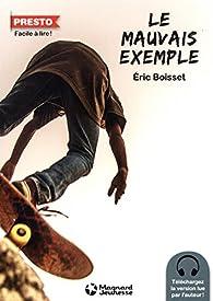 Le mauvais exemple par Eric Boisset
