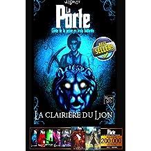 LA PORTE -1- La Clairière du Lion (Saga LA PORTE)