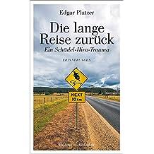 Die lange Reise zurück: Ein Schädel-Hirn-Trauma (Lindemanns Bibliothek)