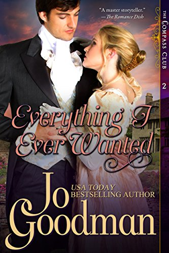 Everything I Ever Wanted (The Compass Club Series, Book 2) (English Edition) (Jo Goodman)