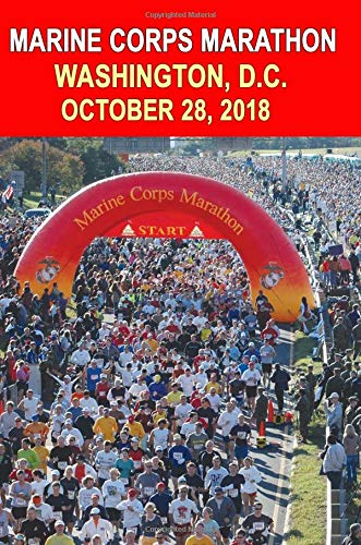 Marine Corps Marathon: Runners Training Journal, Composition Notebook Diary, College Ruled, 150 pages por Marine Corps Marathon