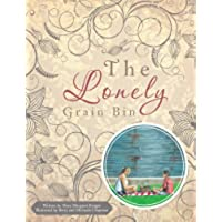 The Lonely Grain Bin (English Edition)